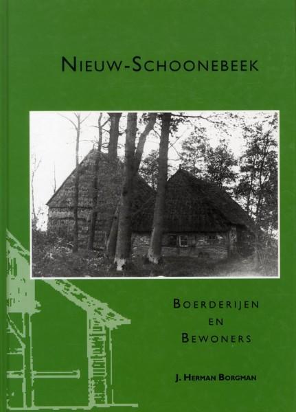 Nieuw-Schoonebeek. Boerderijen en bewoners.