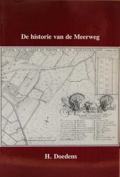 DE historie van de Meerweg (Roden/Leek)